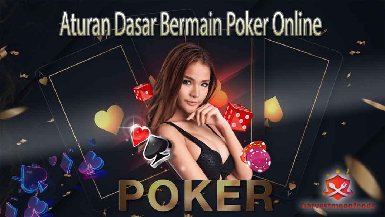 Aturan Dasar Bermain Poker Online